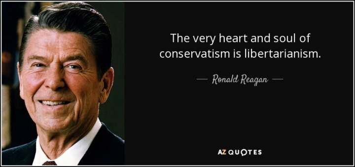 quote-the-very-heart-and-soul-of-conservatism-is-libertarianism-ronald-reagan-79-69-60